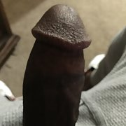 Phat dick for you too love and have fun with and enjoy with me
